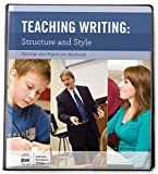 Teaching Writing: Structure and Style Second Edition [Seminar and Practicum Workbook]
