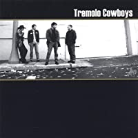 Tremolo Cowboys Self-Titled