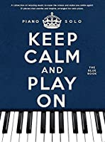 Keep Calm and Play on: The Blue Book, Piano Solo