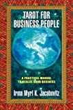 Tarot for Business People: A Practical Manual t...