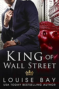 King of Wall Street by [Bay, Louise]