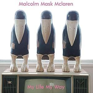 My Life My Way