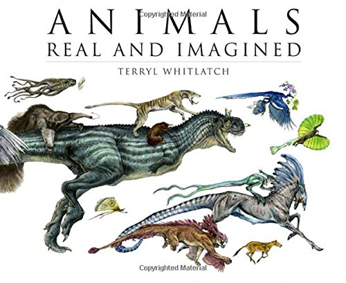 Animals Real and Imagined: Fantasy of What Is and What Might Beの詳細を見る