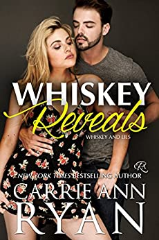 Whiskey Reveals (Whiskey and Lies Book 2) by [Ryan, Carrie Ann]