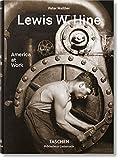 Lewis W. Hine: America at Work (Bibliotheca Universalis)
