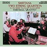 Smetana: Two String Quartets 1 in E minor-No. 2 in
