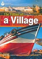 Future of a Village (Footprint Reading Library)