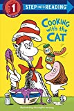 The Cat in the Hat: Cooking with the Cat (Dr. Seuss) (Step into Reading)