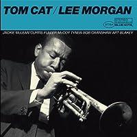 Tom Cat (The Rudy Van Gelder Edition) by Lee Morgan (2006-02-21)