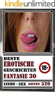 J. M. Gunternes Beste jenseits der Fantasie Erotische Geschichten Serie 30 (Seiten 520) (German Edition)