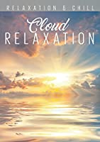 Relax: Cloud Relaxation [DVD]