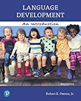 Language Development: An Introduction Plus Pearson eText -- Access Card Package (10th Edition)
