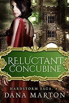 Reluctant Concubine: Epic Fantasy Romance (Hardstorm Saga Book 1) by [Marton, Dana]