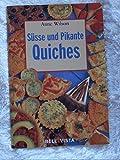 Suesse und pikante Quiches