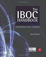The IBOC Handbook: Understanding HD Radio (TM) Technology