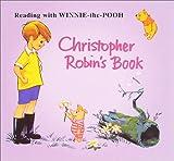 プーさん絵本復刻版6 Christopher Robin's Book<クリストファー・ロビンの本>