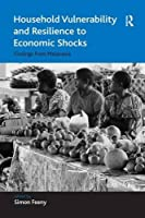 Household Vulnerability and Resilience to Economic Shocks: Findings from Melanesia (Economic Geography Series)