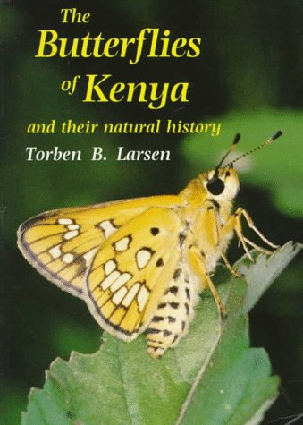 The Butterflies of Kenya and Their Natural History