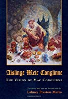 The Vision of MAC Conglinne/Aislinge Meic Conglinne (Medieval Studies)