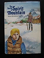 The Secret of Spirit Mountain