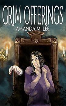 Grim Offerings (Aisling Grimlock Book 2) by [Lee, Amanda M.]