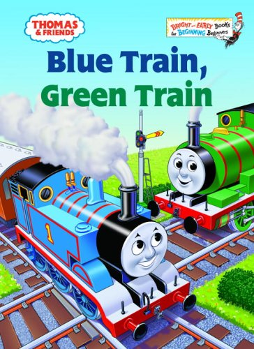 Thomas & Friends: Blue Train, Green Train (Thomas & Friends) (Bright & Early Books(R))