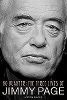 No Quarter: No Quarter - the Three Lives of Jimmy Page
