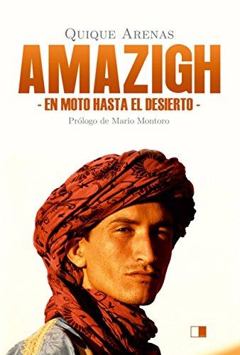 Amazigh : en moto hasta el desierto