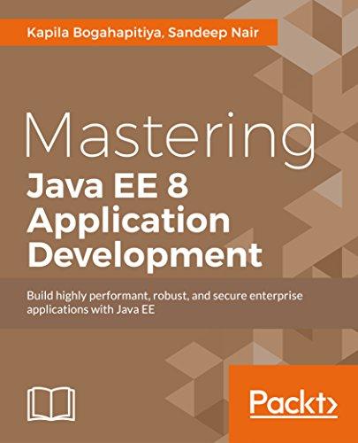 Mastering Java EE 8 Application Development