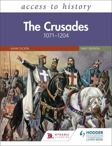 Access to History: The Crusades 1071–1204 (English Edition)