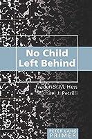 No Child Left Behind (Peter Lang Primer)