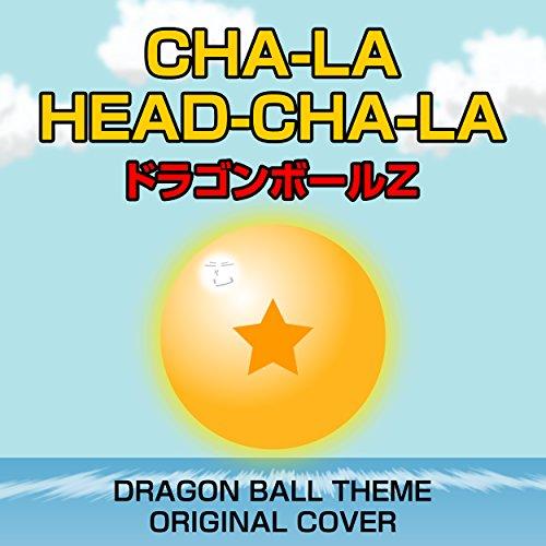 CHA-LA HEAD-CHA-LA ドラゴンボールZ OR...