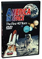 America In Space: The First 40 Years