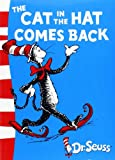 The Cat in the Hat Comes Back (Level 2 Green Back Books)