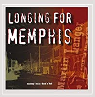 Longing for Memphis