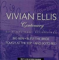 Vivian Ellis Centenary