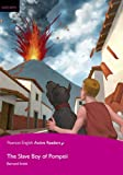Penguin Active Reading: Easy Starters The Slave Boy of Pompeii (MP3 & CD-ROM) (Penguin Active Reading, Easystart)