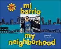 Mi Barrio / My Neighborhood (Somos Latinos / We Are Latinos)