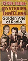 Golden Age of Radio: Mysteries & Thrillers