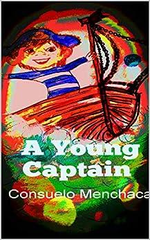 A Young Captain by [Menchaca, Consuelo]