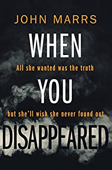 When You Disappeared by [Marrs, John]