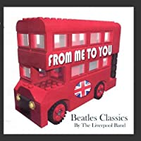 Beatles Classics - From Me To You