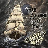 Far Beyond The Pale