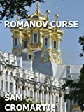 Romanov Curse (The Romanov Legacy Book 1) (English Edition)