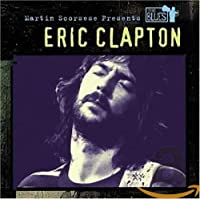 Martin Scorsese Presents Blues: Eric Clapton
