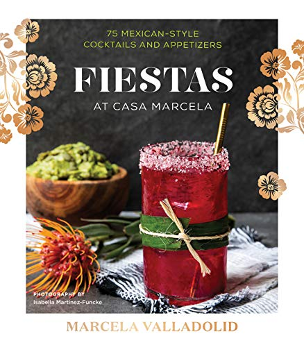 Fiestas: Tidbits, Margaritas & More (English Edition)
