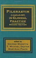 Filgrastim (r-metHuG-CSF) in Clinical Practice, Second Edition