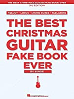 The Best Christmas Guitar Fake Book Ever (Fake Books)