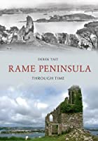 The Rame Peninsula Through Time