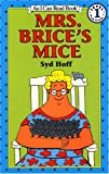 Mrs. Brice's Mice (I Can Read Book 1)